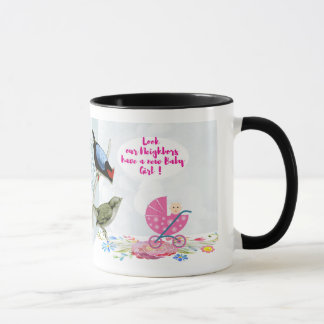 Our Neighbors have-a-new baby Girl Ringer Mug