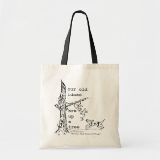Our old ideas tote bags