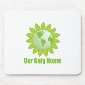 Our Only Home Mouse Pad
