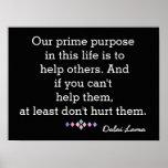 Our Prime Purpose - Dalai Lama - quote print