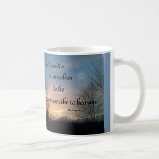OUR REMEDIES IN OURSELVES SHAKESPEARE CUSTOM MUG