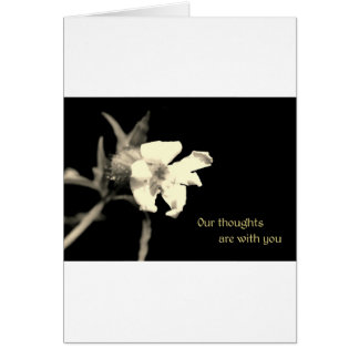 Our thoughts are with you card