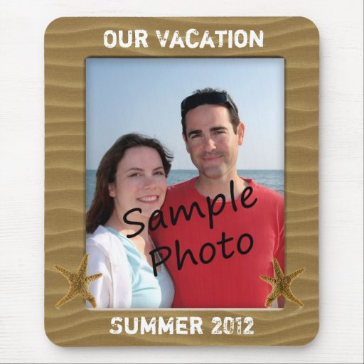 Our Vacation Summer Beach Sand Photo Frame Mouse Pads