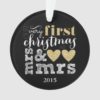 Our Very First Christmas as Mrs & Mrs Ornament