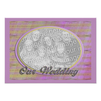 Our Wedding yellow pink photo frame Posters