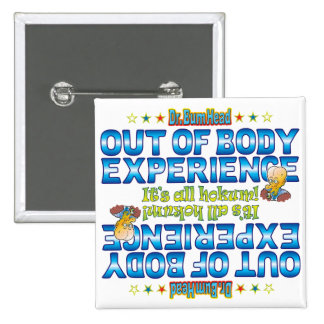 Out of Body Experience Dr. B Head 15 Cm Square Badge