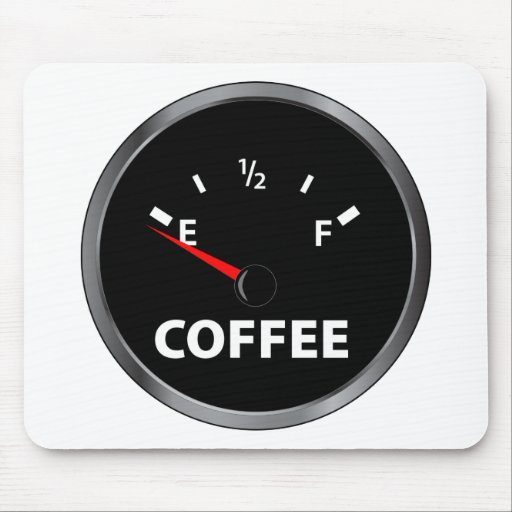 Out of Coffee Fuel Gauge Mouse Mat