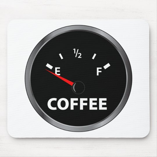 Out of Coffee Fuel Gauge Mouse Pad