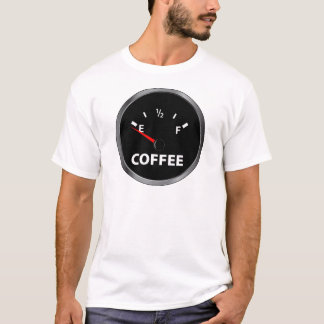 Out of Coffee Fuel Gauge T-Shirt