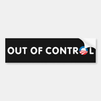 Out of Control Bumper Sticker