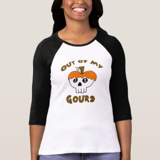Out of my Gourd T-Shirt