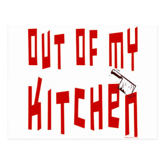Out of My Kitchen Saying Postcard