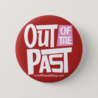 Out of the Past Button - Red
