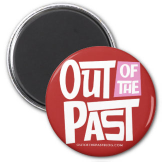 Out of the Past Magnet