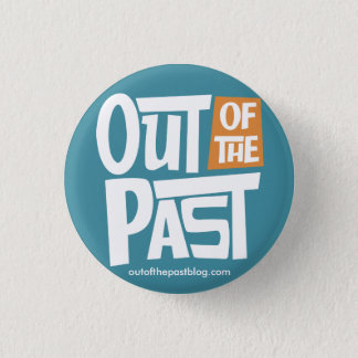 Out of the Past Small Button - Blue