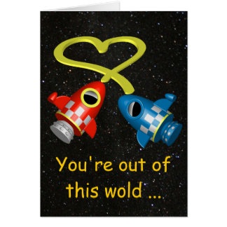 Out of this Word Love you Card