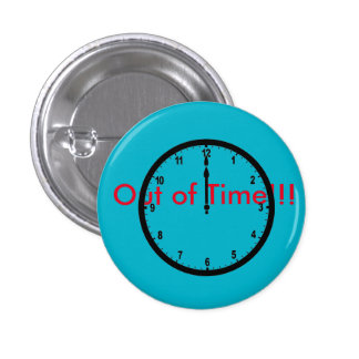 Out Of Time Band Button