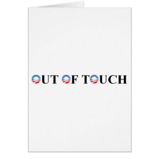 OUT OF TOUCH GREETING CARD