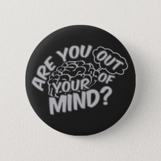 Out of Your Mind buttons