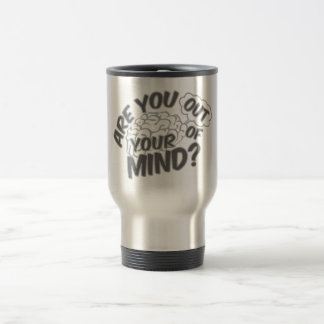 Out of Your Mind mugs - choose style