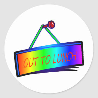 Out to lunch sign theme classic round sticker