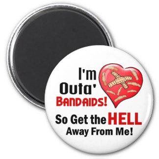 Outa' BandAids 6 Cm Round Magnet