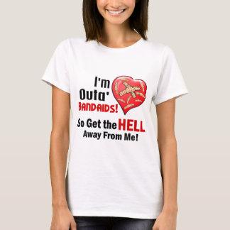 Outa' BandAids T-Shirt