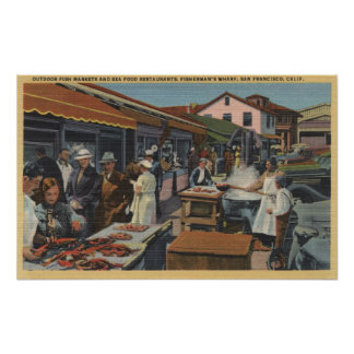 Outdoor Fish Markets on Fisherman's Wharf Posters