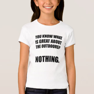 Outdoors Nothing Tshirt