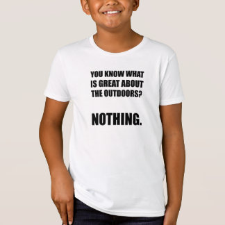 Outdoors Nothing Tshirts