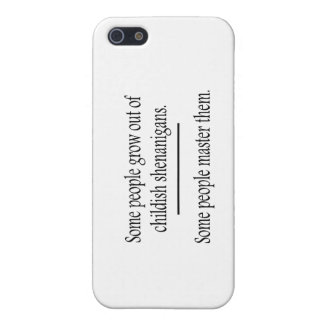 Outgrow Childish Shenanigans iPhone 5 Covers