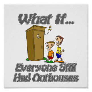 Outhouses Posters