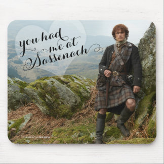 Outlander | You had me at Sassenach Mouse Pad