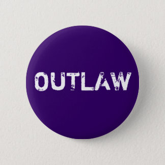 OUTLAW 6 CM ROUND BADGE