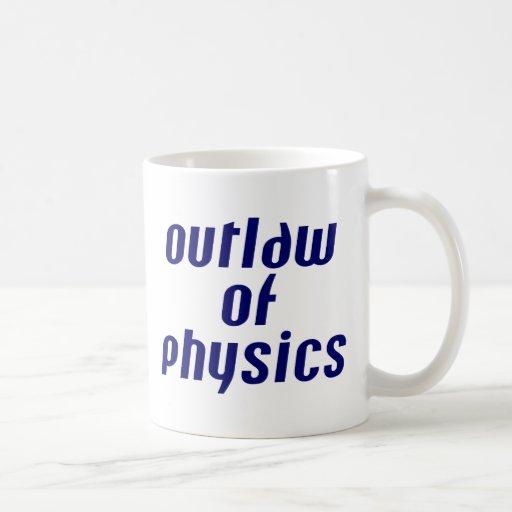 Outlaw of Physics Mugs