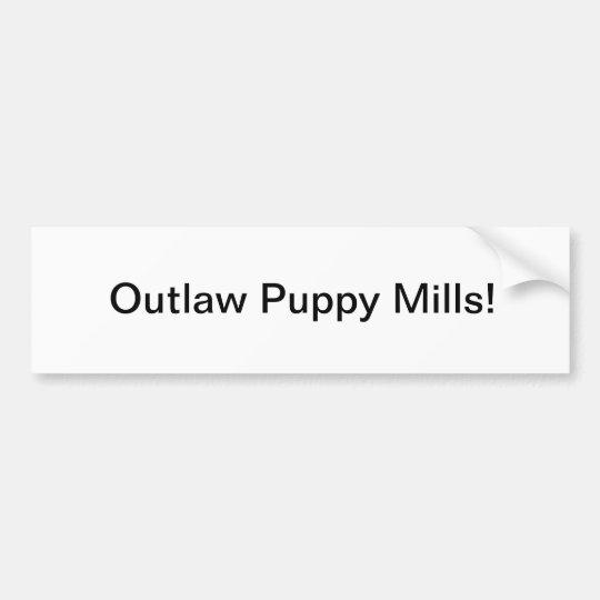 Outlaw Puppy Mills Bumper Sticker