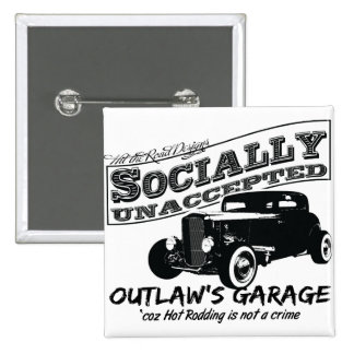 Outlaw's Garage. Socially unaccepted Hot Rods 15 Cm Square Badge