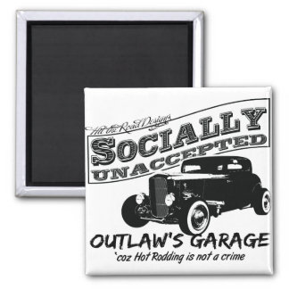 Outlaw's Garage. Socially unaccepted Hot Rods Square Magnet