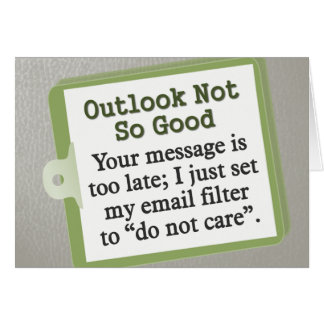 Outlook Not So Good Note Card