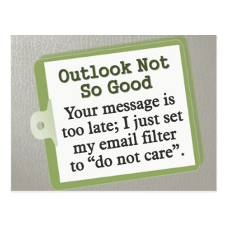 Outlook Not So Good Postcard