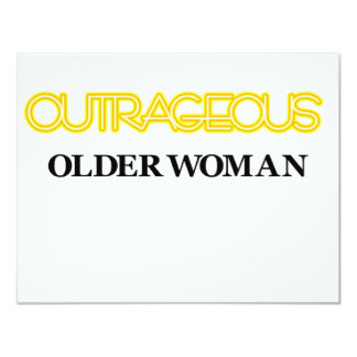 Outrageous Older Woman Invitations