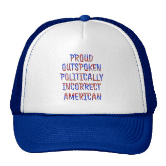 Outspoken Politically Incorrect Hats Caps