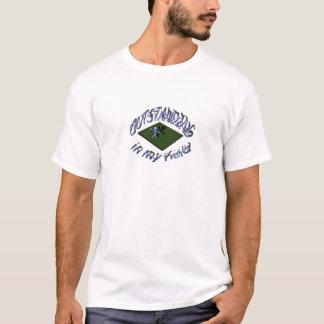 outstanding in my field. T-Shirt