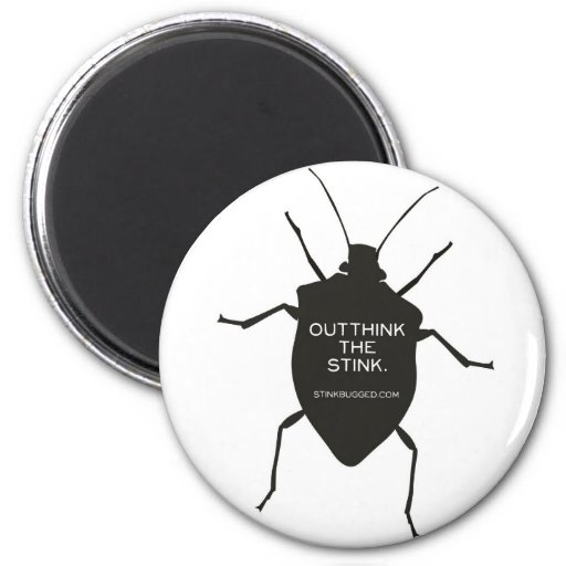 Outthink The Stink (Bug) Magnets