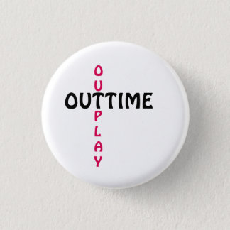 outtime - outplay 3 cm round badge