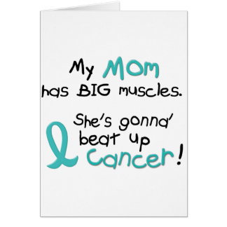 Ovarian Cancer BIG MUSCLES 1.2 Mom Greeting Card