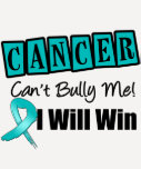 Ovarian Cancer Cant Bully Me I Will Win