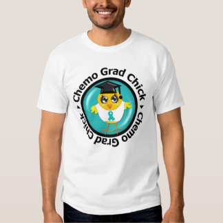 Ovarian Cancer Chemo Grad Chick T Shirts