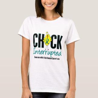 Ovarian Cancer Chick Interrupted T-Shirt