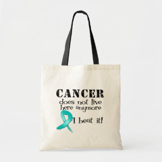 Ovarian Cancer Does Not Live Here Anymore Budget Tote Bag